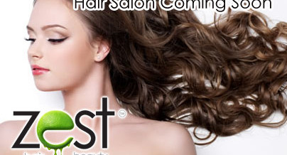 Hair Salon Coming Soon @ Zest Beauty